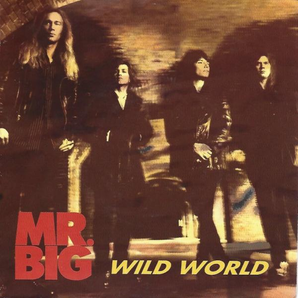 [90's] Mr. Big - Wild World (1993) Mr.%20Big%20-%20Wild%20World